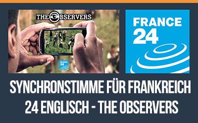 """Tony war ein Synchronsprecher für France 24's """"The Observers"""" (auf deren englischsprachigem Fernsehkanal)."""